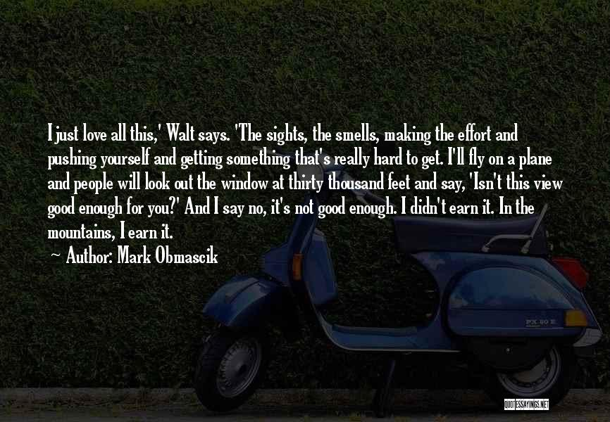 Hiking Climbing Quotes By Mark Obmascik