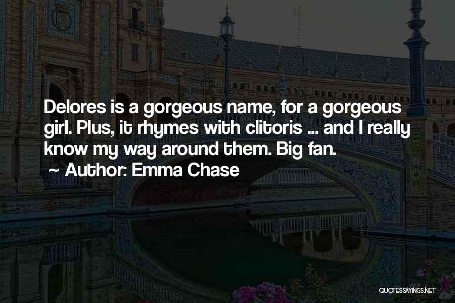 Hilarious Girl Quotes By Emma Chase