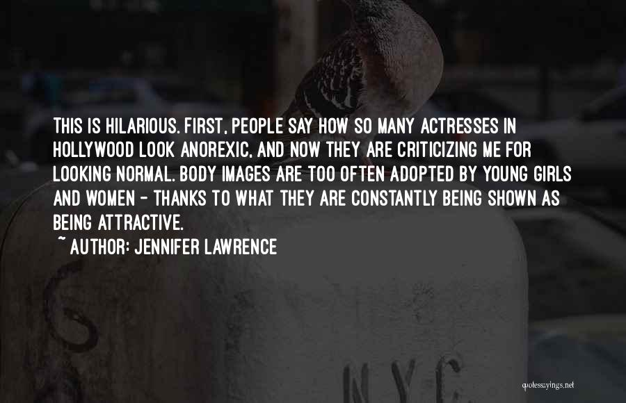 Hilarious Girl Quotes By Jennifer Lawrence