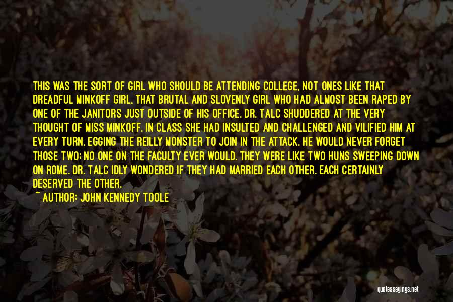 Hilarious Girl Quotes By John Kennedy Toole