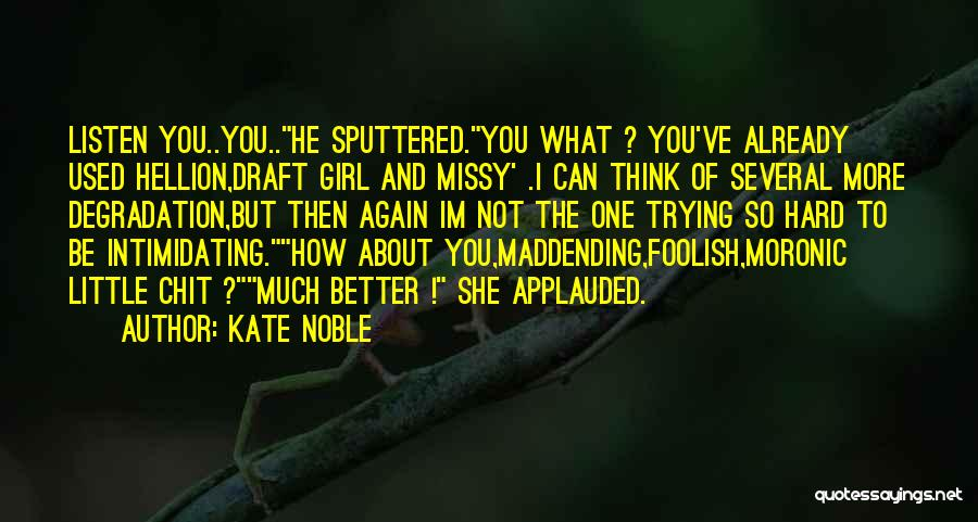 Hilarious Girl Quotes By Kate Noble