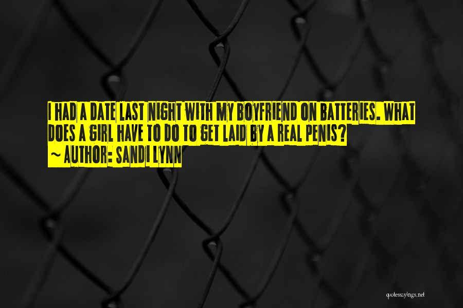 Hilarious Girl Quotes By Sandi Lynn