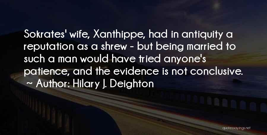 Hilary J. Deighton Quotes 670473