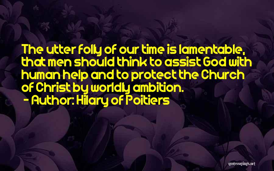 Hilary Of Poitiers Quotes 1228724