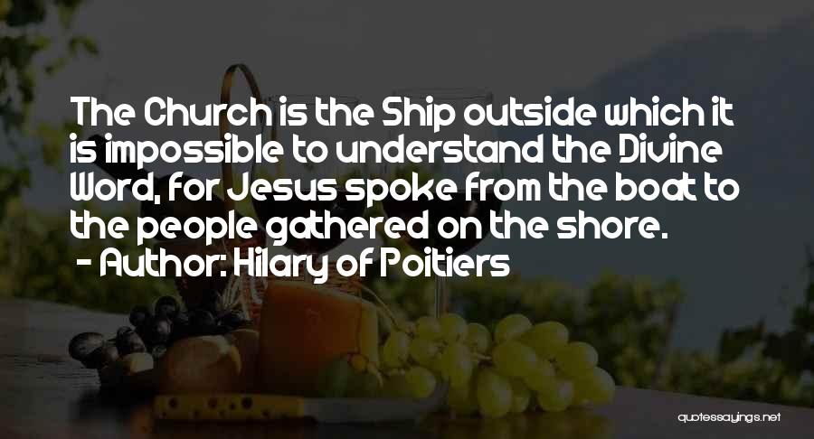 Hilary Of Poitiers Quotes 766331