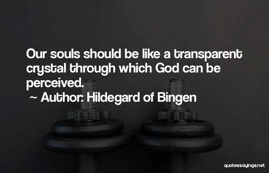 Hildegard Of Bingen Quotes 1082748