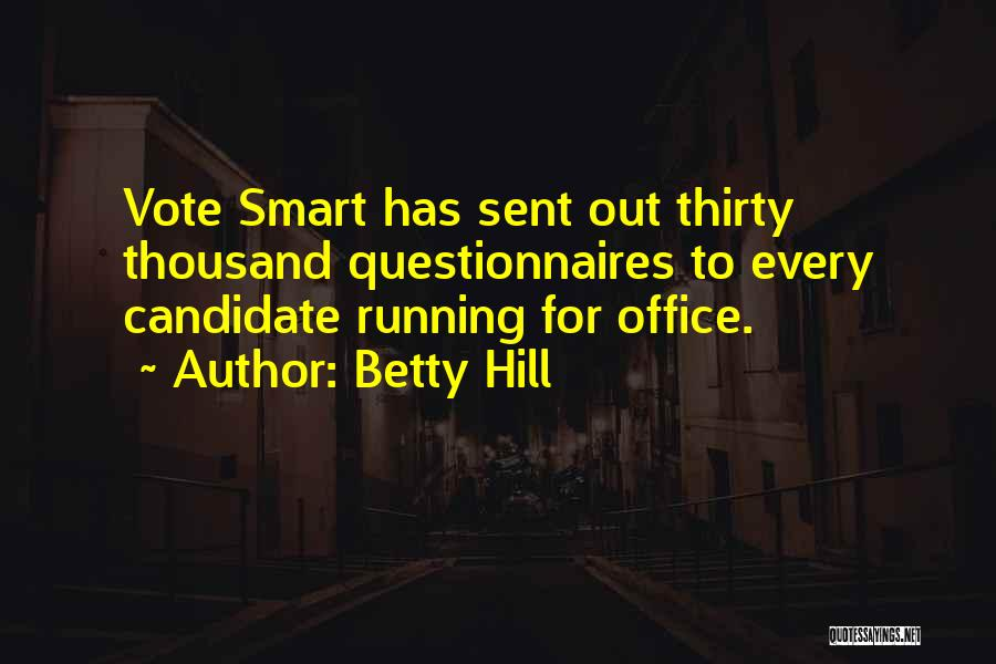 Hill Running Quotes By Betty Hill