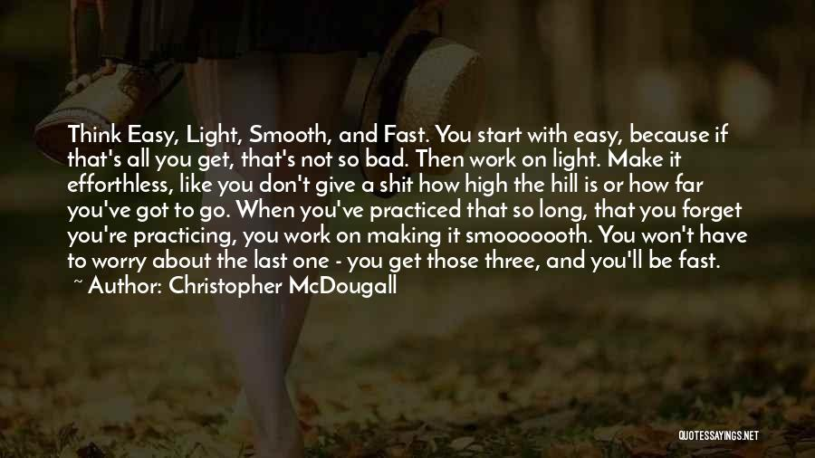 Hill Running Quotes By Christopher McDougall