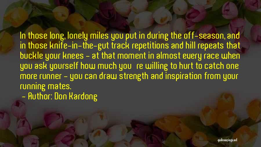 Hill Running Quotes By Don Kardong