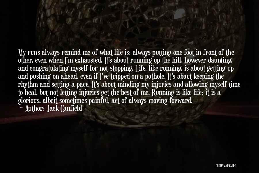 Hill Running Quotes By Jack Canfield