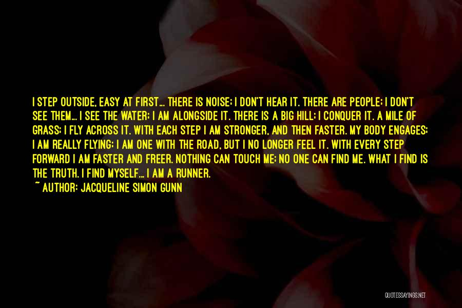 Hill Running Quotes By Jacqueline Simon Gunn