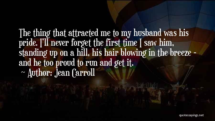 Hill Running Quotes By Jean Carroll