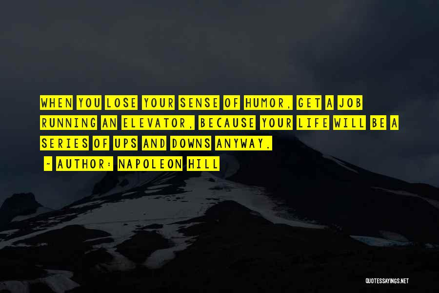 Hill Running Quotes By Napoleon Hill
