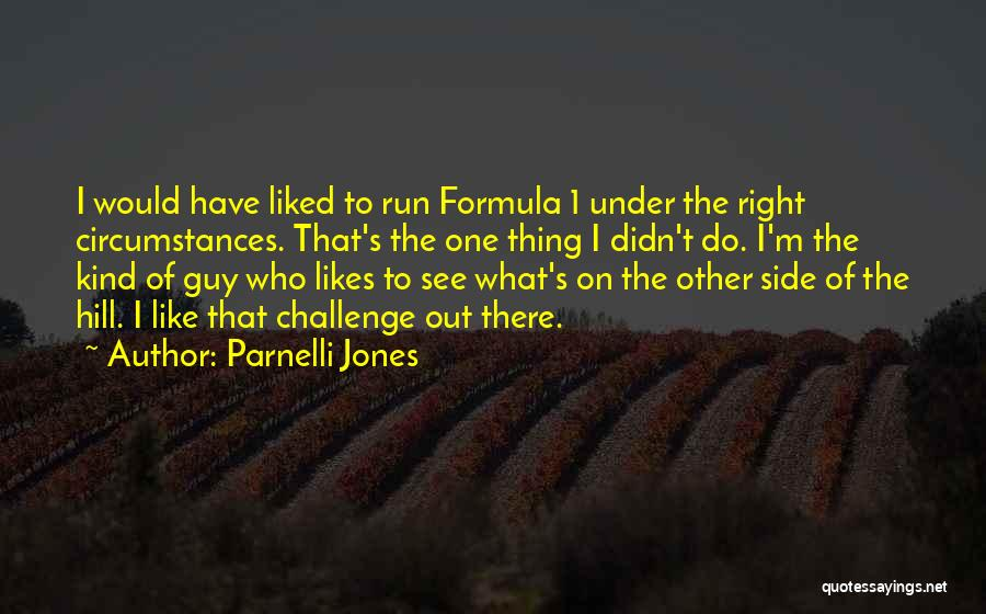Hill Running Quotes By Parnelli Jones
