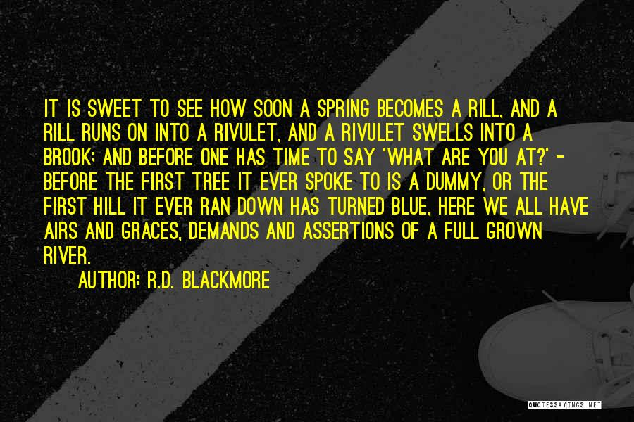 Hill Running Quotes By R.D. Blackmore