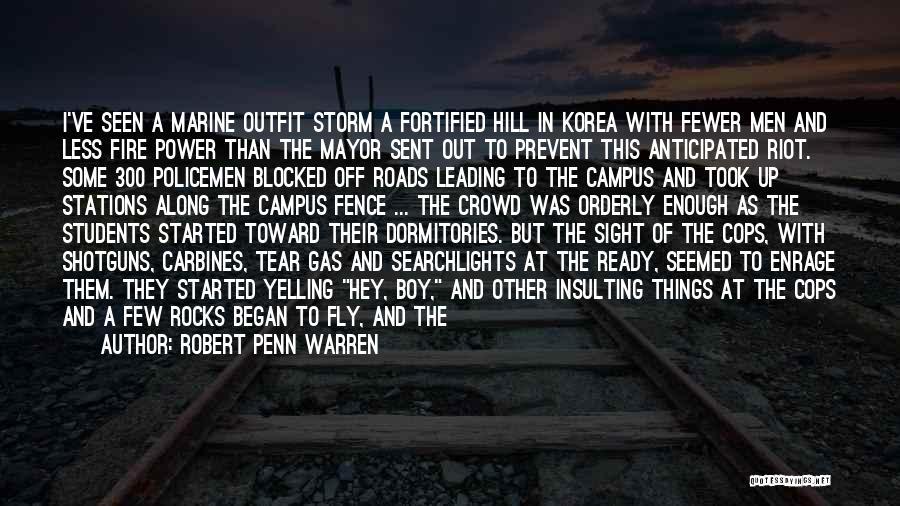 Hill Running Quotes By Robert Penn Warren