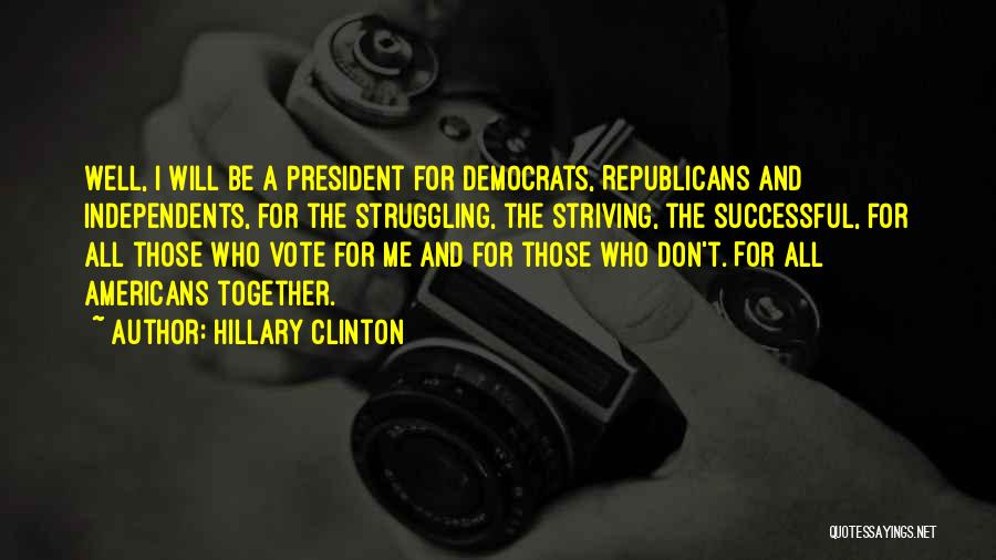 Hillary Clinton Quotes 1021383