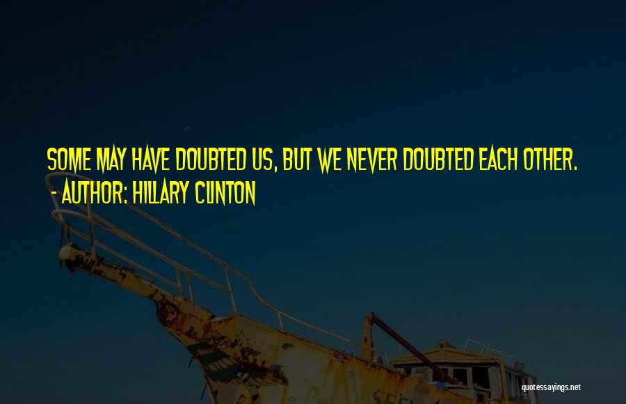 Hillary Clinton Quotes 1954243