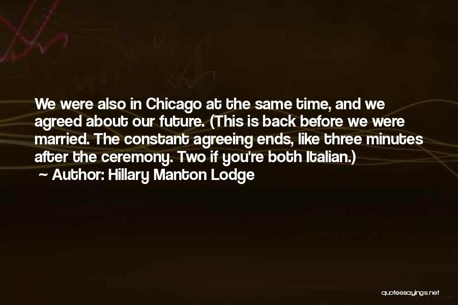 Hillary Manton Lodge Quotes 1915104