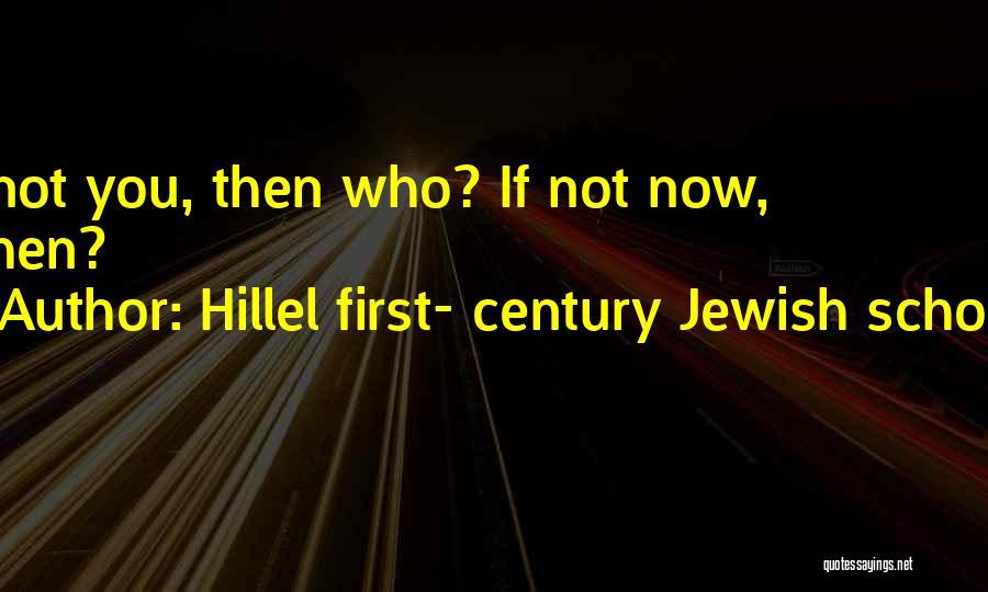 Hillel First- Century Jewish Scholar Quotes 2030732