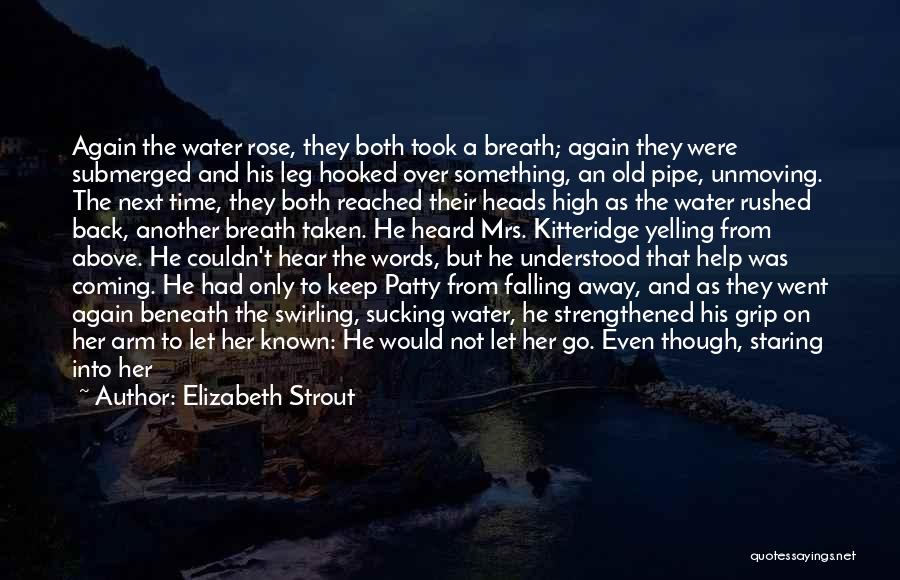 Him And Another Girl Quotes By Elizabeth Strout