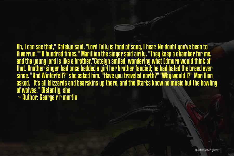 Him And Another Girl Quotes By George R R Martin