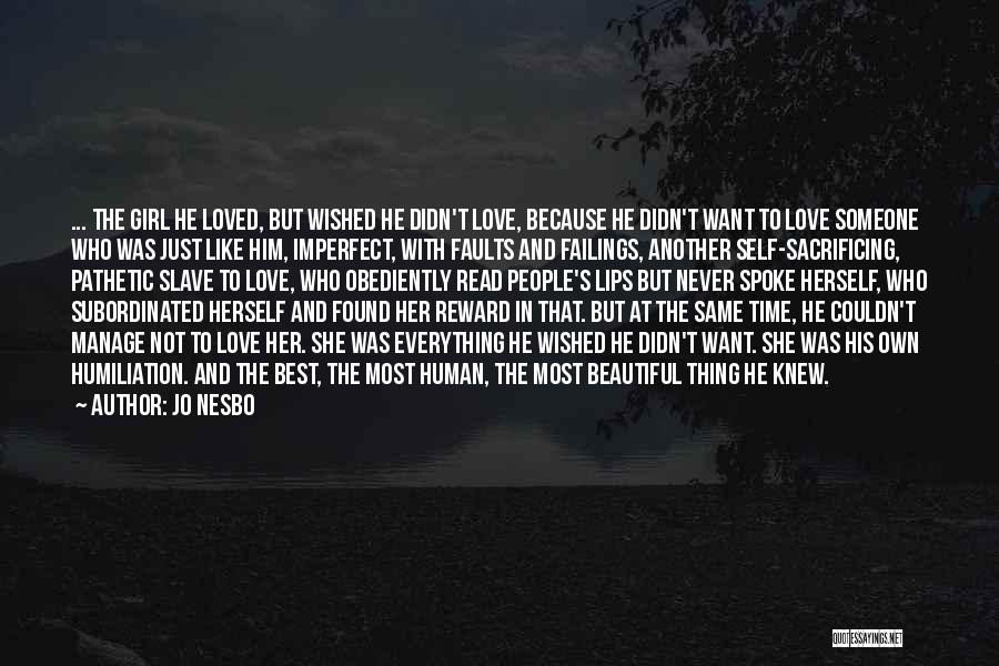 Him And Another Girl Quotes By Jo Nesbo