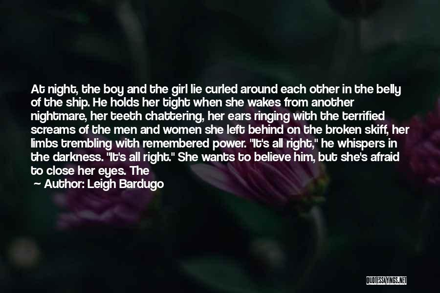 Him And Another Girl Quotes By Leigh Bardugo