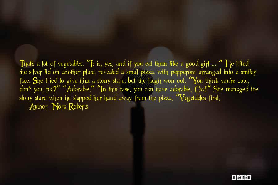 Him And Another Girl Quotes By Nora Roberts