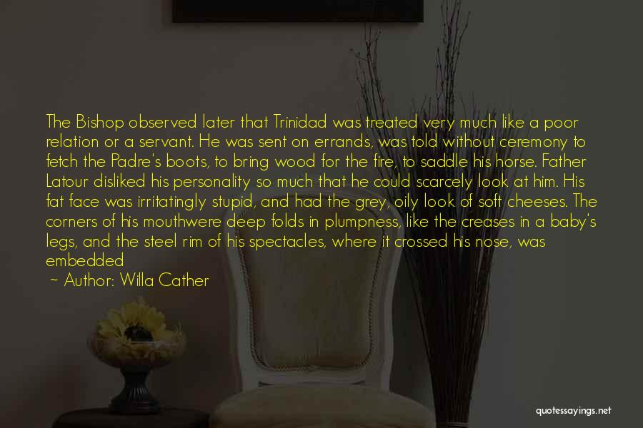 Him And Another Girl Quotes By Willa Cather