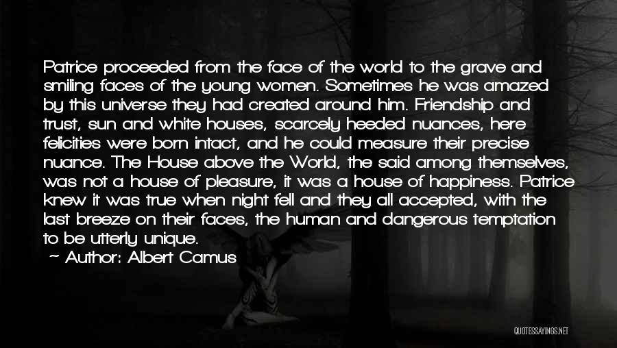 Him And Happiness Quotes By Albert Camus