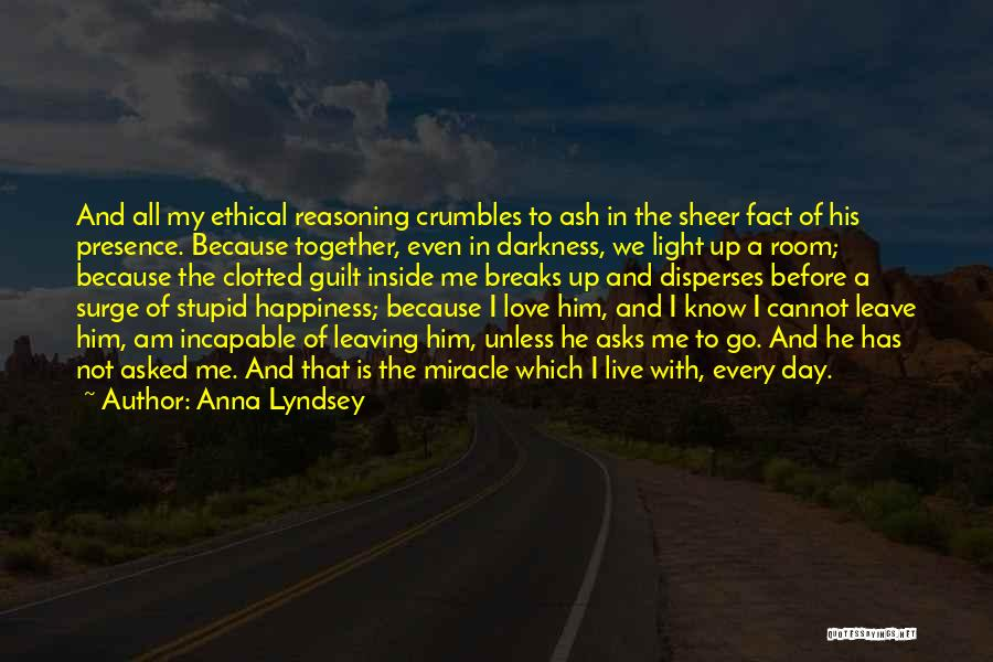 Him And Happiness Quotes By Anna Lyndsey