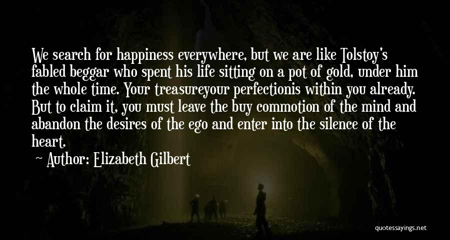 Him And Happiness Quotes By Elizabeth Gilbert