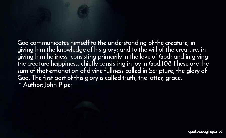 Him And Happiness Quotes By John Piper