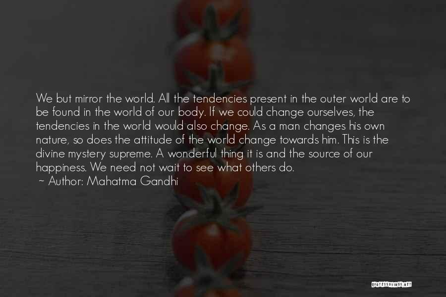 Him And Happiness Quotes By Mahatma Gandhi