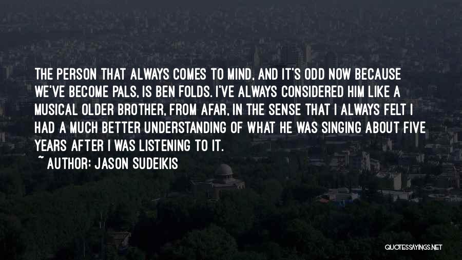 Him And I Quotes By Jason Sudeikis