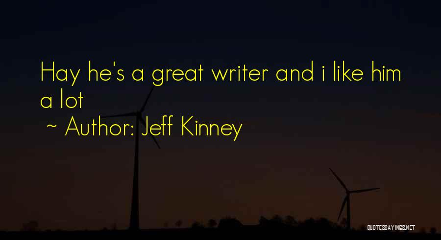 Him And I Quotes By Jeff Kinney