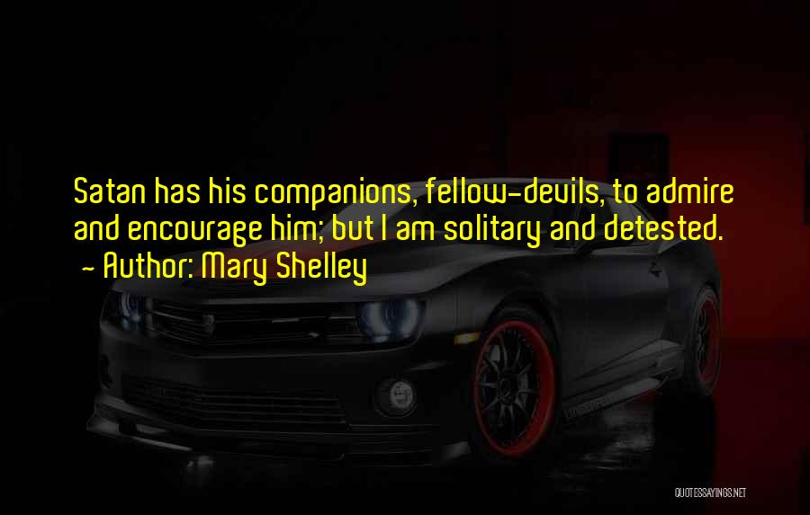 Him And I Quotes By Mary Shelley