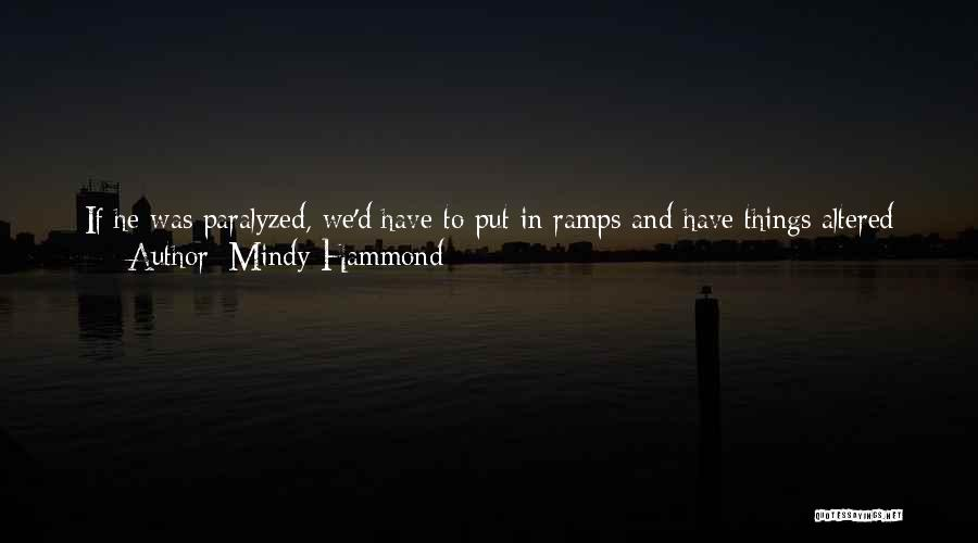 Him And I Quotes By Mindy Hammond