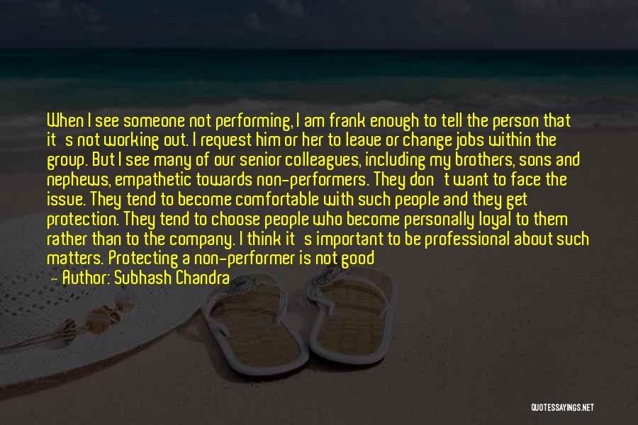 Him And I Quotes By Subhash Chandra