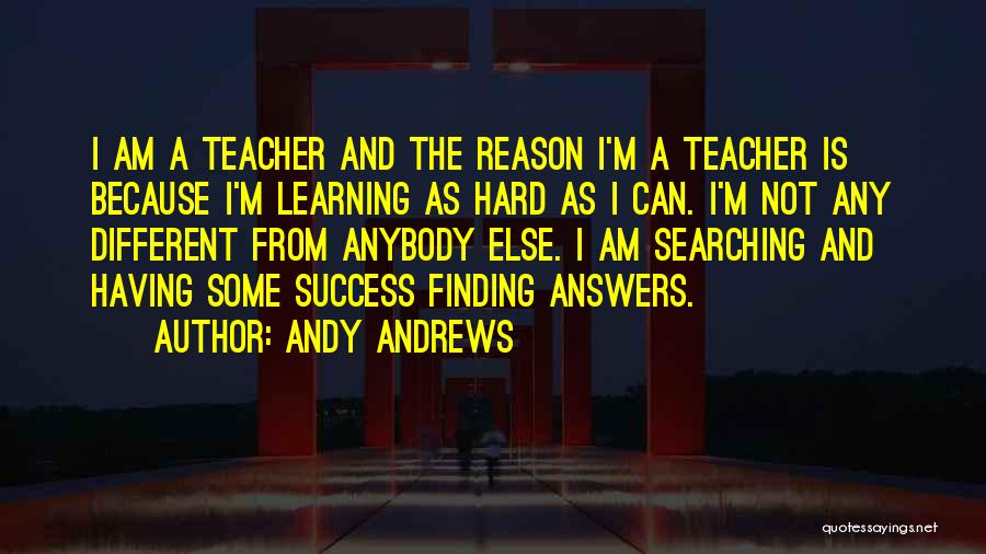 Him Finding Someone Else Quotes By Andy Andrews