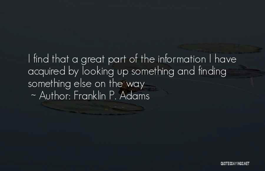 Him Finding Someone Else Quotes By Franklin P. Adams
