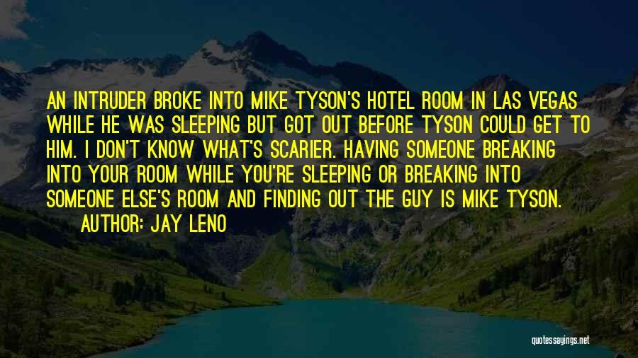 Him Finding Someone Else Quotes By Jay Leno