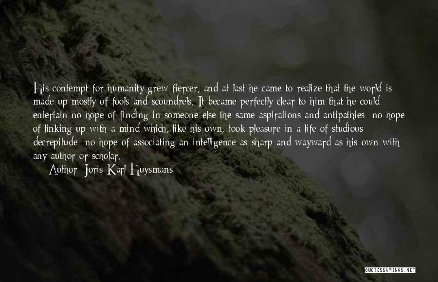 Him Finding Someone Else Quotes By Joris-Karl Huysmans