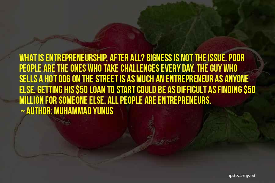 Him Finding Someone Else Quotes By Muhammad Yunus