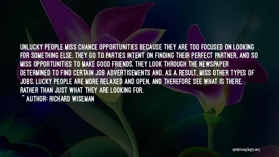 Him Finding Someone Else Quotes By Richard Wiseman