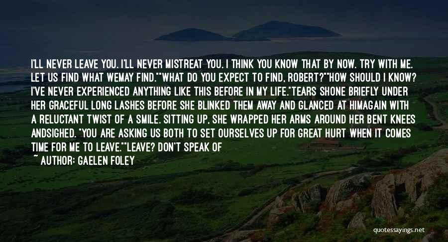 Him Leaving You For Her Quotes By Gaelen Foley