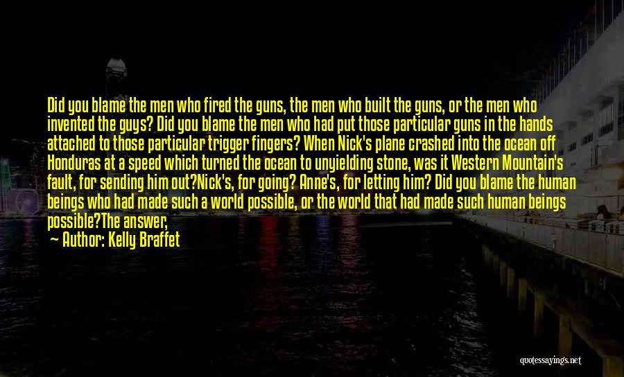 Him Leaving You For Her Quotes By Kelly Braffet
