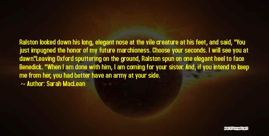 Him Leaving You For Her Quotes By Sarah MacLean