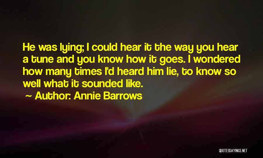 Him Lying Quotes By Annie Barrows